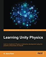 Learning Unity Physics Front Cover