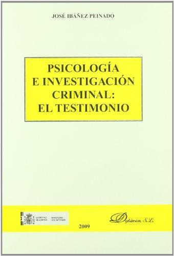 Psicología e investigación criminal: el testimonio