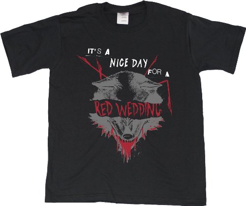 Nice Day For A Red Wedding Youth Unisex T-Shirt / Funny Tv Drama Humor Tee