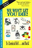 img - for We Won't Let You Die book / textbook / text book