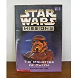 The Monsters of Dweem (Star Wars Missions No. 14) (0590235109) by Wolverton, Dave