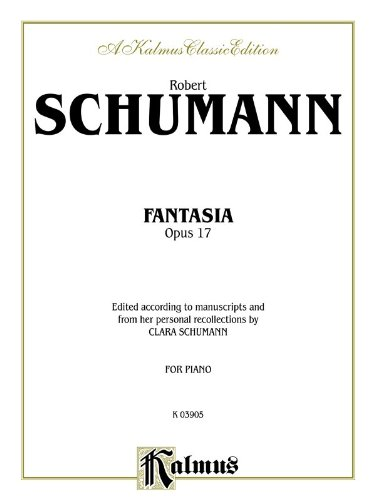 Fantasy, Op. 17 (Kalmus Edition)