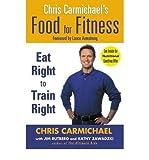Chris Carmichael's Food for Fitness (0425202550) by Chris Carmichael