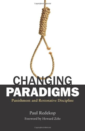 Changing Paradigms: Punishment and Restorative Discipline