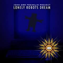 Lonely Robots Dream