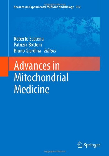 Advances In Mitochondrial Medicine (Advances In Experimental Medicine And Biology)