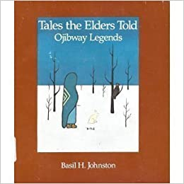 ojibway tales basil johnston typed essay