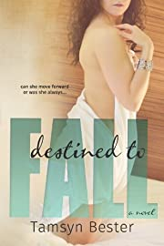Destined To Fall