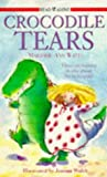 Crocodile Tears (Readalones) (0340656093) by Watts, Marjorie-Ann