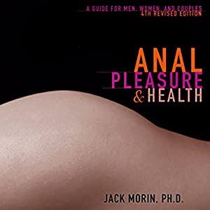 Anal Pleasure and Health Audiobook