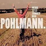 """Wenn Jetzt Sommer W�rvon """"Pohlmann."""""""