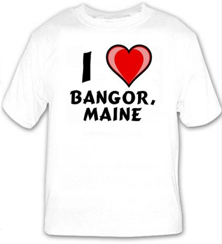 I Love Bangor, Maine T-shirt