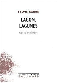 Lagon, lagunes par Sylvie Kand�