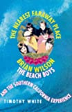 The Nearest Faraway Place: Brian Wilson, the 'Beach Boys' and the Southern Californian Experience (0330349732) by White, Timothy