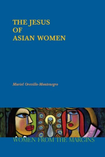 The Jesus of Asian Women (Women from the Margins)