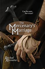 The Mercenary&#39;s Marriage