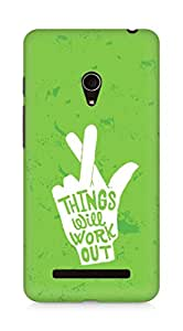 AMEZ things will work out Back Cover For Asus Zenfone 5