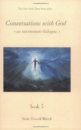 Conversations With God: An Uncommon Dialogue, Book 3 (One God In Three Persons compare prices)