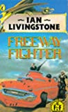 Freeway Fighter (0670801577) by Ian Livingstone
