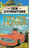 Freeway Fighter (Fighting Fantasy No 13)
