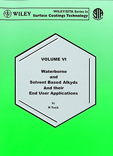waterborne-and-solvent-based-alkyds-and-their-end-user-applications-volume-6-in-wiley-sita-series-in