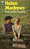 Rest and be Thankful (0006132138) by MacInnes, Helen