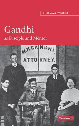 Gandhi as Disciple and Mentor