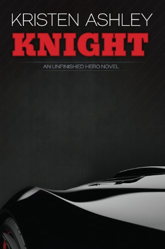 Knight (The Unfinished Hero Series Book 1)