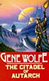 The Citadel of the Autarch (The Book of the New Sun) (0099320606) by Gene Wolfe