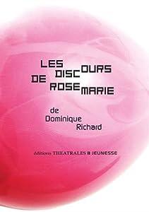 """Afficher """"Les discours de Rosemarie"""""""