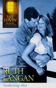 Awakening Alex (Safe Haven), Ruth Langan