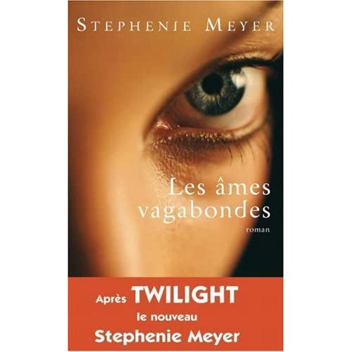 St�phanie Meyer - Les Ames Vagabondes