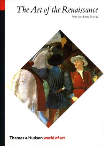 The Art of the Renaissance (World of Art)