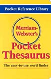 Merriam-Webster's Pocket Thesaurus (Pocket Reference Library)