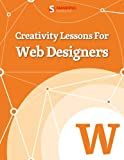 Creativity Lessons For Web Designers (Smashing eBooks)