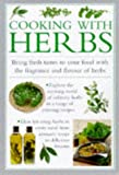 img - for Cooking with Herbs: Bring Fresh Tastes to Your Food with the Fragrance and Flavor of Herbs (Cook's essentials) book / textbook / text book