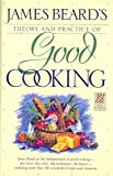 img - for James Beard's Theory & Practice of Good Cooking: (Reissue) book / textbook / text book