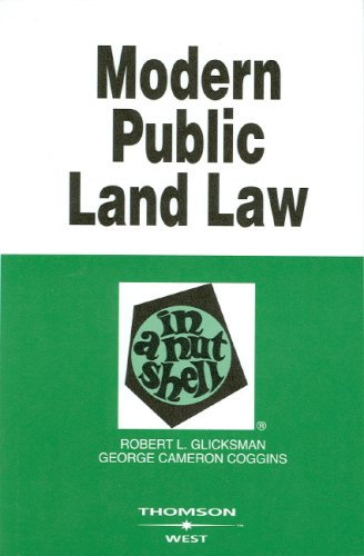 Modern Public Land Law in a Nutshell (In a Nutshell (West Publishing))