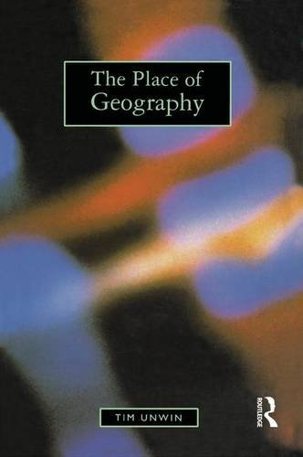 The Place of Geography, by Tim Unwin