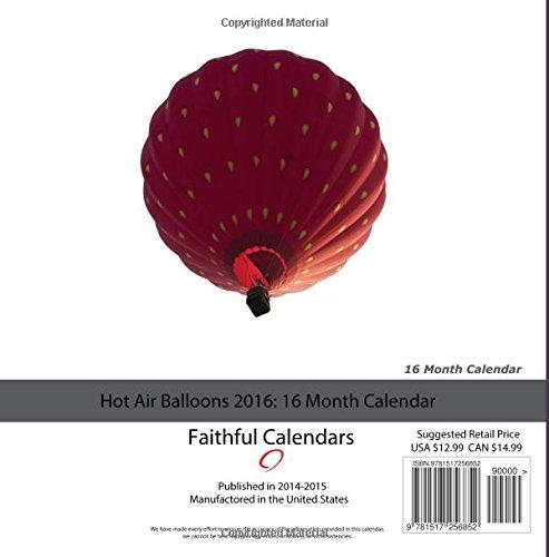 Hot Air Balloons Calendar 2016: 16 Month Calendar