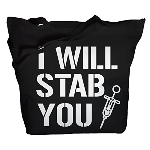 Shirts By Sarah Tote Bag Funny Nursing Bags I Will Stab You Nurse Totes