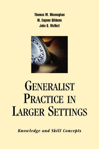 Generalist Practice In Larger Settings: Knowledge And...