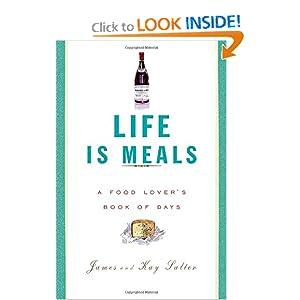 Life Is Meals - James Salter