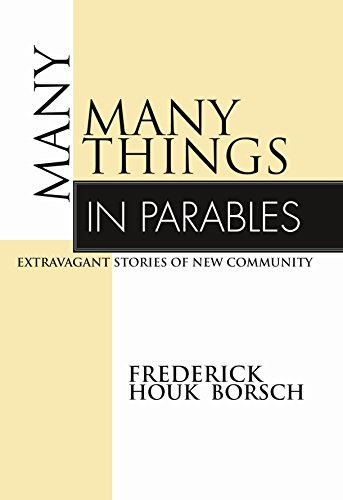 Many Things in Parables: Extravagant Stories of New Community PDF