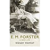 E. M. Forster: A New Lifeby Wendy Moffat