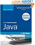 Sams Teach Yourself Java in 21 Days (Covering Java 7 and Android) (6th Edition)