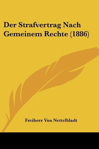 Der Strafvertrag Nach Gemeinem Rechte (1886)