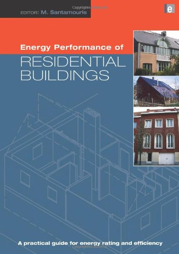 Energy Performance of Residential Buildings: A Practical Guide for Energy Rating and Efficiency