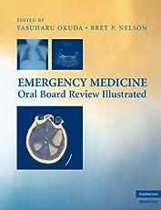 Emergency Medicine Oral Board Review Illustrated (Cambridge Medicine)