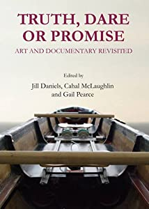 Download Truth, Dare or Promise: Art and Documentary Revisited ebook
